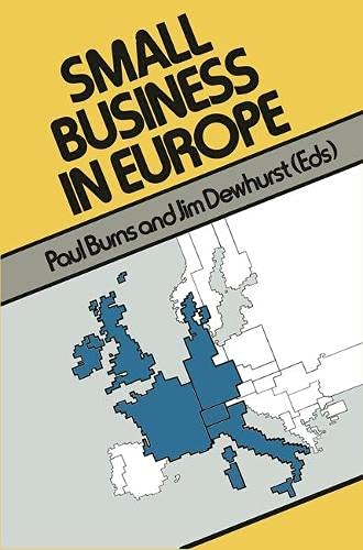 Small Business in Europe (Small Business Series): Burns, Paul, Dewhurst,