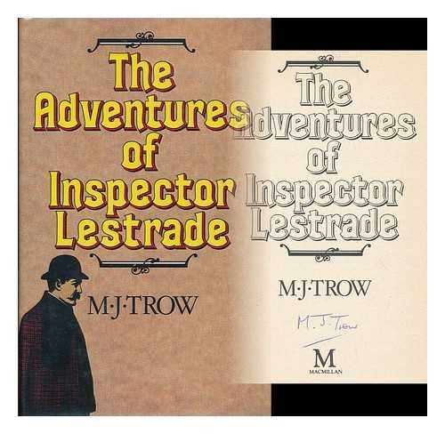 The Adventures of Inspector Lestrade: Trow, M. J.
