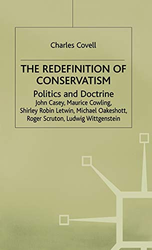 9780333384633: The Redefinition of Conservatism: Politics and Doctrine