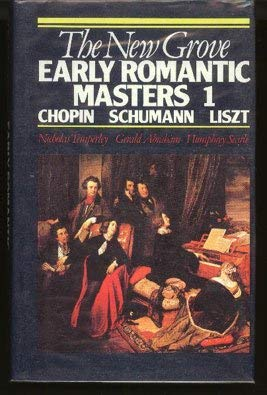 9780333385456: The New Grove Early Romantic Masters 1: Chopin, Schumann, Liszt (New Grove Composer Biography)