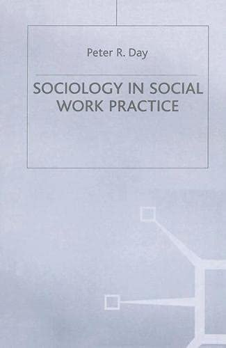 Sociology in Social Work Practice (British Association of Social Workers (BASW) Practical Social ...
