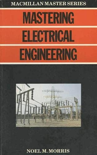 9780333385937: Mastering Electrical Engineering (Macmillan Master Guides)