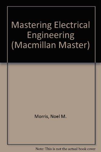 9780333385944: Mastering Electrical Engineering (Macmillan Master)