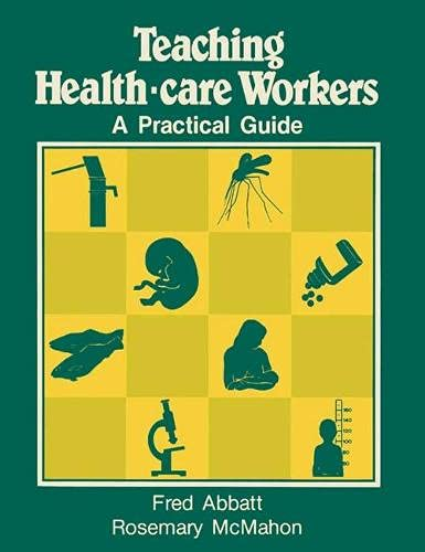 9780333386149: Teaching Health-care Workers: A Practical Guide