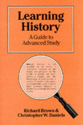 9780333386507: Learning History: Guide to Advanced Study