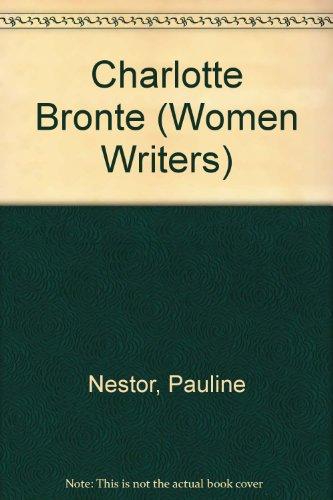 9780333387030: Charlotte Bronte (Women Writers)
