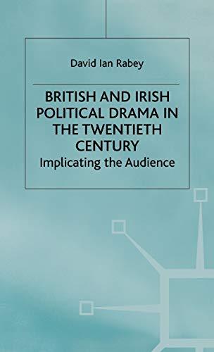 9780333387078: British and Irish Political Drama in the Twentieth Century: Implicating the Audience