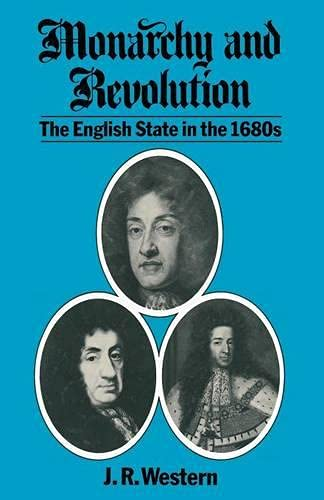 9780333387665: Monarchy and Revolution: The English State in the 1680s