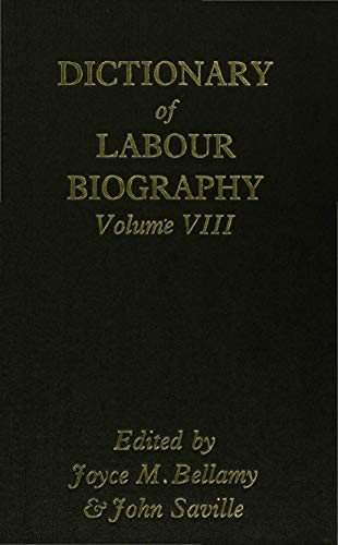9780333387825: Dictionary of Labour Biography: Volume VIII