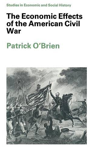 9780333388181: The Economic Effects of the American Civil War (Studies in Economic & Social History)