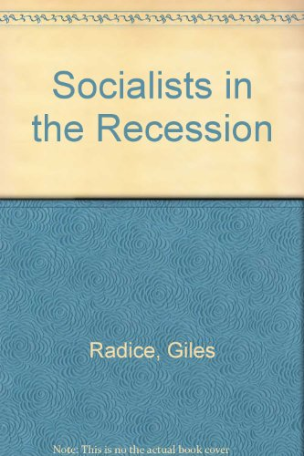 9780333388457: Socialists in the Recession