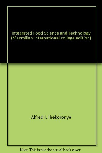 9780333388839: Integrated Food Science and Technology (Macmillan international college edition)