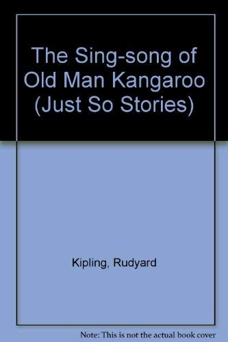 9780333388860: The Sing-song of Old Man Kangaroo (Just So Stories)