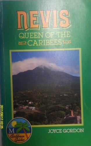 9780333389386: Nevis: Queen of the Caribees (Caribbean Guides Series)