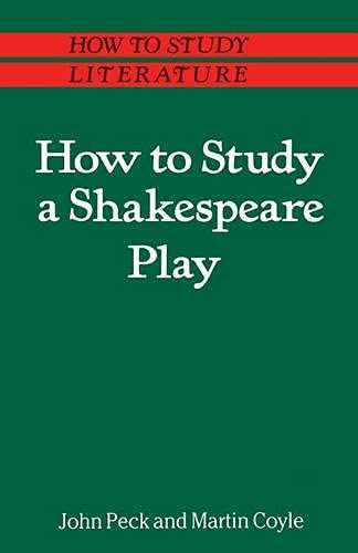 9780333389775: How to Study a Shakespeare Play (How to Study Literature)