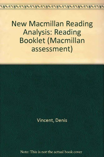 New Macmillan Reading Analysis: Reading Booklet (Macmillan assessment) (0333389794) by Vincent, Denis; Mare, Michael De La; De la Mare, Michael