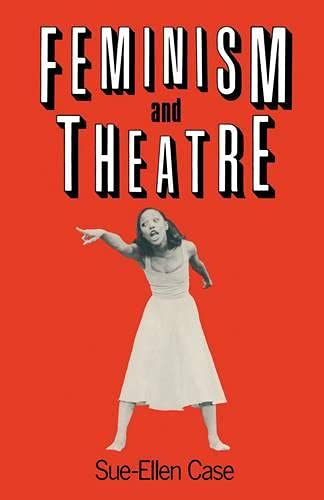 9780333390009: Feminism and Theatre (New directions in theatre)