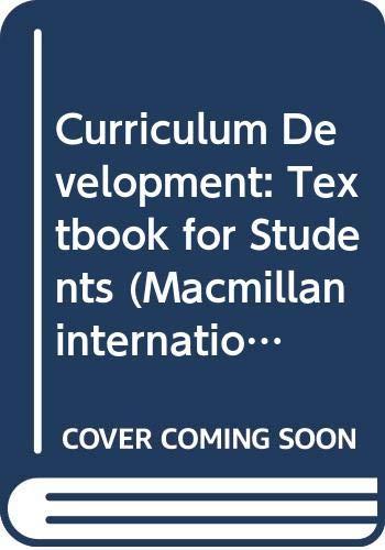 9780333391181: Curriculum Development: Textbook for Students (Macmillan international college edition)
