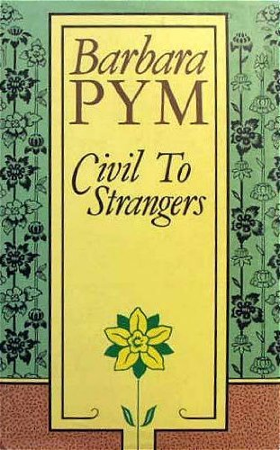 9780333391280: Civil to Strangers and Other Writings