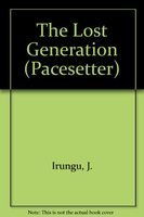 9780333391358: The Lost Generation (Pacesetter)