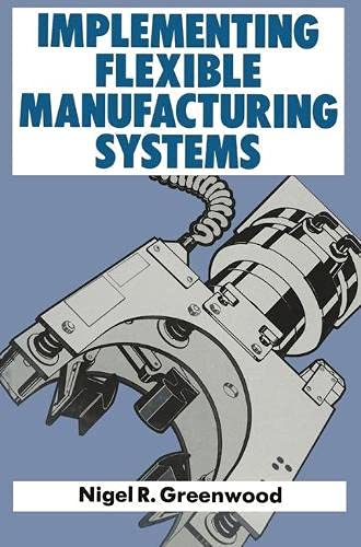 9780333391563: Implementing Flexible Manufacturing Systems