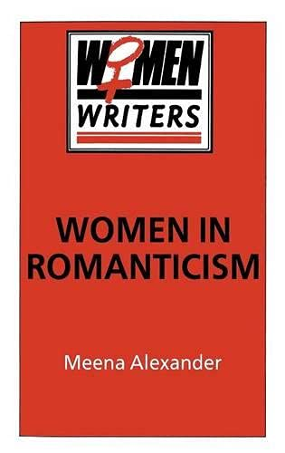 9780333391709: Women in Romanticism: Mary Wollstonecraft, Dorothy Wordsworth and Mary Shelley (Women Writers)