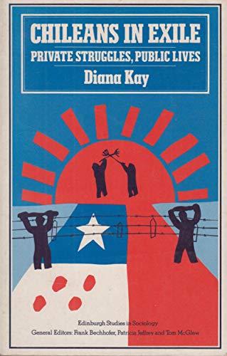 9780333391938: Chileans in Exile: Private Struggles, Public Lives (Edinburgh Studies in Culture & Society)