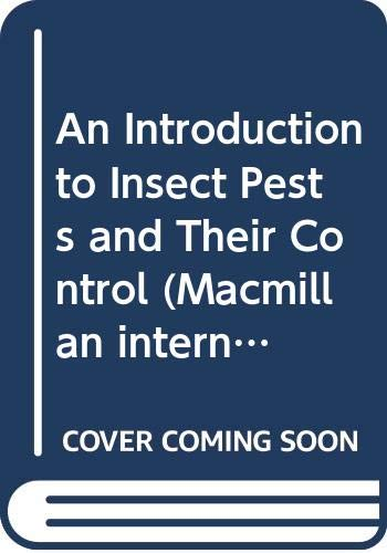 An Introduction to Insect Pests and Their Control (Macmillan international college edition) (033339240X) by Peter D. Stiling