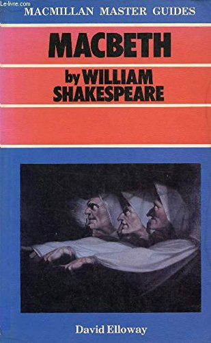 "9780333393000: "" Macbeth "" by William Shakespeare (Macmillan Master Guides)"