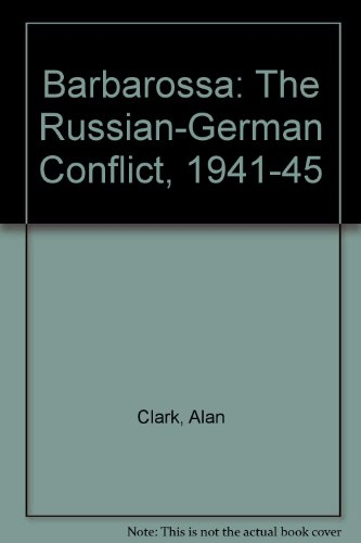 9780333394236: Barbarossa The Russian-German Conflict 1941-45