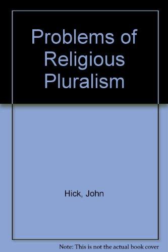 9780333394861: Problems of Religious Pluralism
