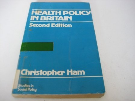 9780333394939: Health Policy in Britain: Organization and Politics of the National Health Service (Studies in Social Policy)
