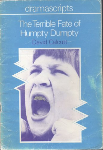 9780333395899: The Terrible Fate of Humpty Dumpty (Dramascripts)