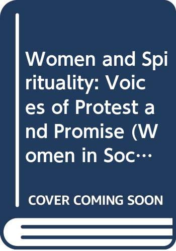 9780333396063: Women and Spirituality: Voices of Protest and Promise (Women in Society: A Feminist List)