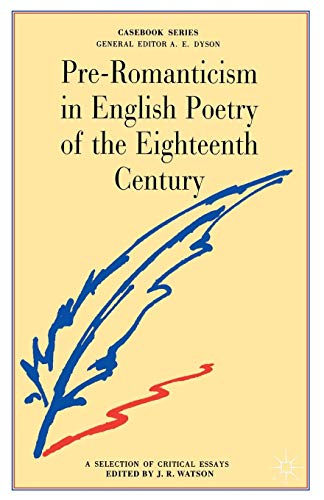 9780333396391: Pre-Romanticism in English Poetry of the Eighteenth Century: The Poetic Art and Significance of Thomson, Gray, Collins, Goldsmith, Cowper
