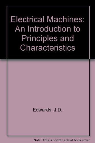 9780333396483: Electrical Machines: An Introduction to Principles and Characteristics