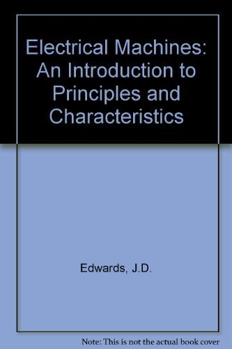 9780333396490: Electrical Machines: An Introduction to Principles and Characteristics
