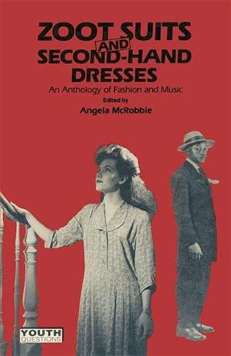 9780333396520: Zoot Suits and Secondhand Dresses: Anthology of Fashion and Music (Youth Questions)