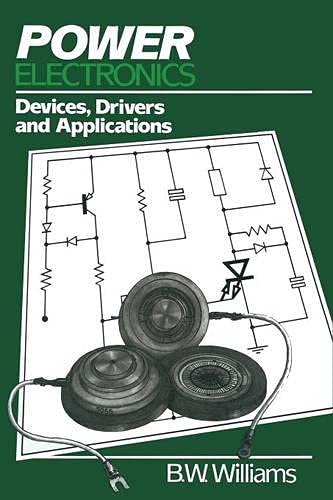 9780333396629: Power Electronics: Devices, Drivers and Applications