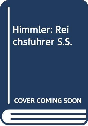 9780333396995: Himmler: Reichsfuhrer S.S.