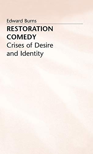 9780333397473: Restoration Comedy: Crises of Desire and Identity