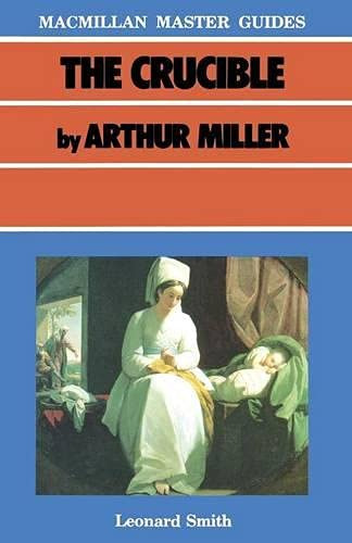 9780333397725: The Crucible by Arthur Miller (Master Guides)