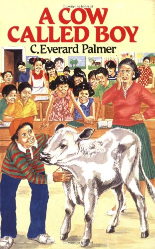 9780333397831: A Cow Called Boy (C. Everard Palmer Collection)