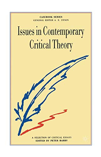 9780333398128: Issues in Contemporary Critical Theory: A Selection of Critical Essays (Casebooks Series)
