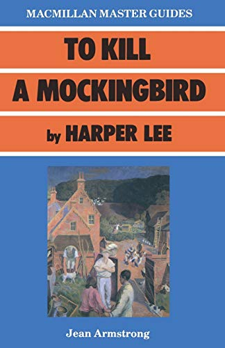 9780333398548: To Kill a Mockingbird by Harper Lee (Palgrave Master Guides)