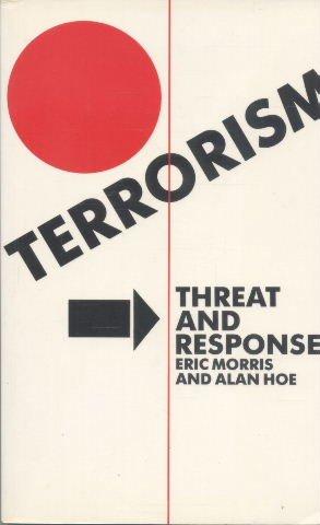 9780333398883: Terrorism: Threat and Response