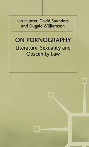 On Pornography - Lit Sex and Obs Law (Language, Discourse, Society): Hunter, Ian; Hunter Saunders+...