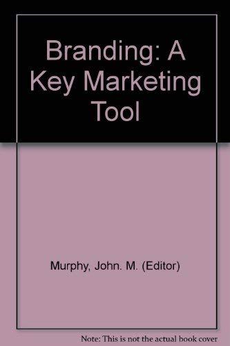 9780333399118: Branding: A Key Marketing Tool