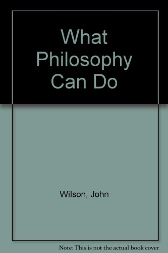 9780333399187: What Philosophy Can Do