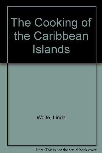 9780333400050: The Cooking of the Caribbean Islands